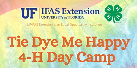 Tie Dye Me Happy 4-H Day Camp tickets