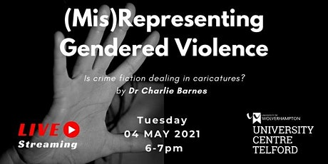 (Mis)Representing Gendered Violence tickets
