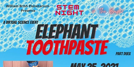 Science Night @ The Brish: Elephant Toothpaste Part Duex! tickets