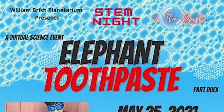 Science Night @ The Brish: Elephant Toothpaste Part Duex! entradas