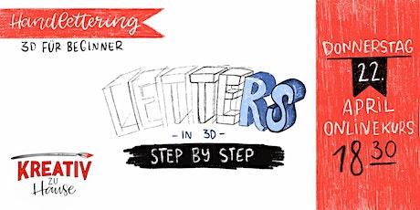 Handlettering Aufbaukurs - 3D Lettering - Kreativ zu Hause Tickets