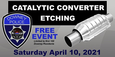 Etch Your Catalytic Converter With the Downey Police Department tickets