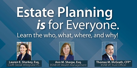 Estate Planning IS for Everyone: Learn the who, what, where, and why! tickets