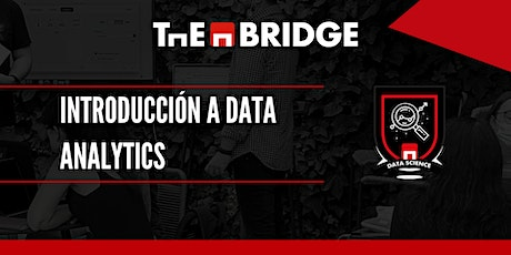 Cursos de Upskilling: Introducción a Data Analytics boletos