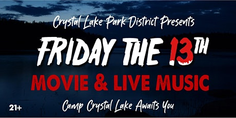 Friday the 13th at Crystal Lake tickets