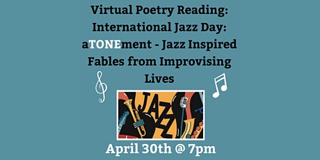 Virtual Poetry Reading: International Jazz Day tickets