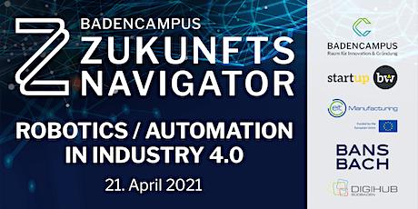Zukunftsnavigator #6 Robotics/Automation in Industry 4.0 Tickets