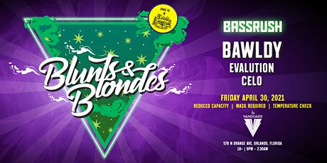 Bassrush Presents: Blunts & Blondes entradas
