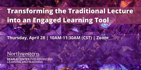 Transforming the Traditional Lecture  into an Engaged Learning Tool tickets