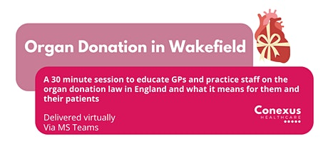 Organ Donation update - what it means for you and your patients tickets