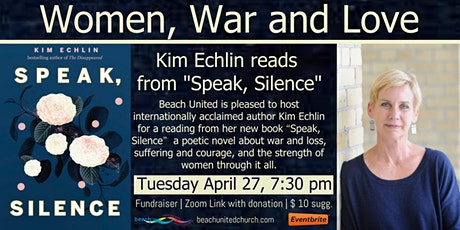 "Women, War and Love: Kim Echlin reads from ""Speak, Silence"" tickets"