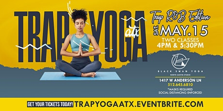 Trap Yoga ATX RnB Edition |  5/15 tickets