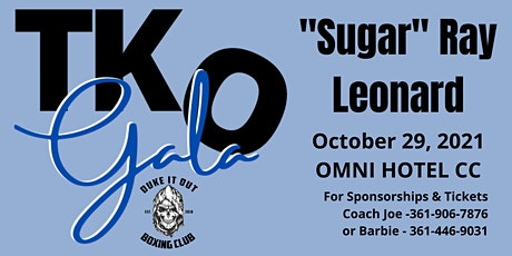 "TKO Gala with ""Sugar"" Ray Leonard Oct 29, 2021 tickets"