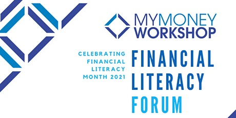 Financial Literacy Forum hosted by My Money Workshop tickets