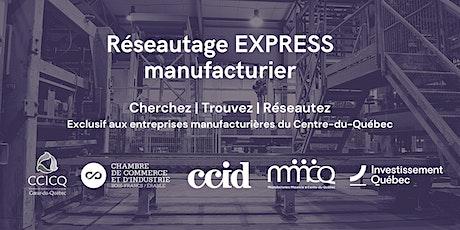 Réseautage express manufacturier billets