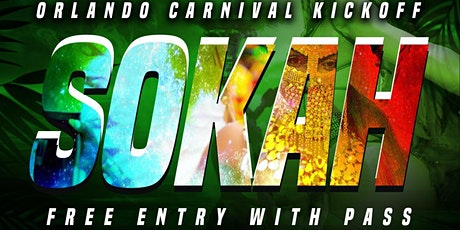 SOKAH- The Annual Orlando Carnival Kickoff tickets