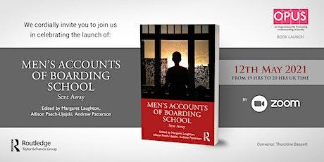Book Launch: Men's Accounts of Boarding School tickets