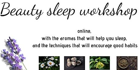 Beauty Sleep Workshop tickets