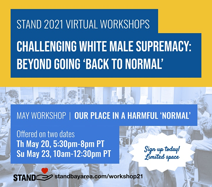 """Challenging White Male Supremacy: Beyond Going """"Back To Normal"""" [May] image"""