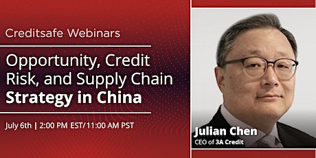 Webinar: Opportunity, Credit Risk, and Supply Chain Strategy in China tickets