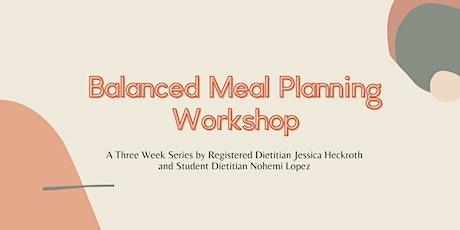 Balanced Meal Planning Workshop billets