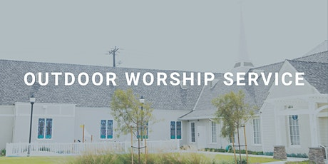 11:00 AM Outdoor Worship Service (Apr. 25) tickets