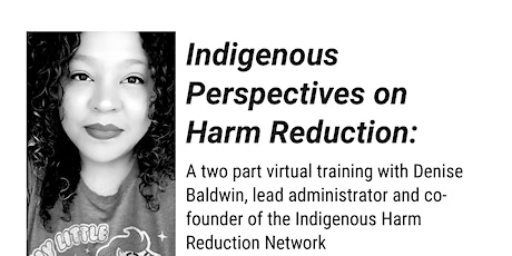 Indigenous Perspectives on Harm Reduction tickets