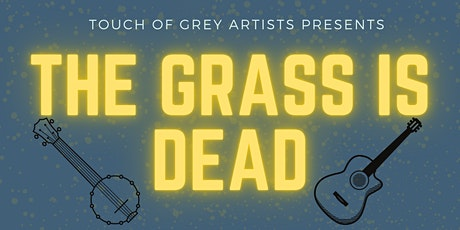 The Grass is Dead and Fire Water Tent Revival at 1904 Music Hall tickets