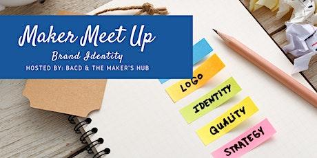 Maker Meet Up - Brand Identity tickets
