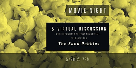 Movie Night Virtual Discussion - The Sand Pebbles (1966) tickets