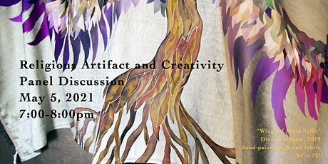 Religious Artifact and Creativity Panel Discussion 5.5.21 tickets