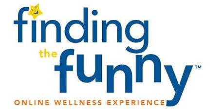 Finding The Funny: Online Wellness Experience, Hosted by Saranne Rothberg tickets
