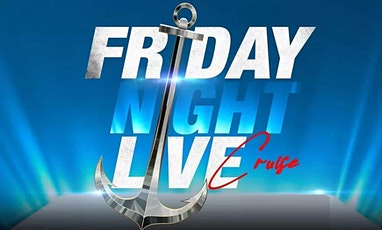 FRIDAY  NIGHT LIVE BOOZE CRUISE NEW YORK CITY SOCIAL DISTANCE EDITION tickets