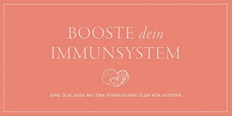 Booste dein Immunsystem – mit Hilfe der ätherischen Ölen von doTERRA Tickets