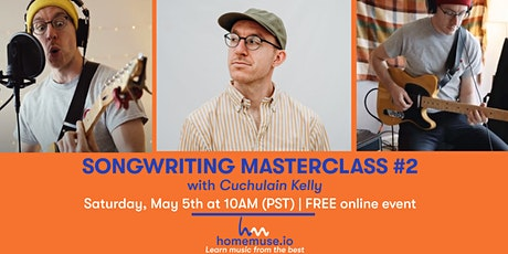 Write A Song In An Hour #2: Songwriting Masterclass with Cuchulain tickets