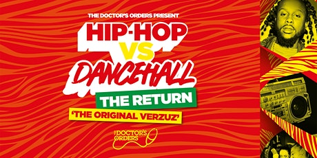Hip-Hop vs Dancehall - THE RETURN! tickets