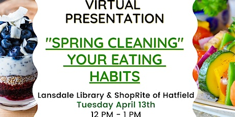 Spring Cleaning your eating habits tickets