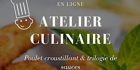 Atelier de cuisine - Poulet croustillant et trilogie de sauce - enfants billets