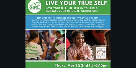 Live Your True Self - Middle School Workshop tickets