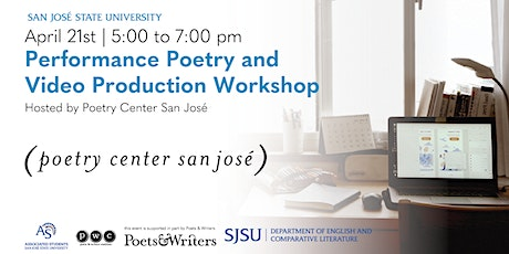 Performance Poetry & Video Production Workshop! tickets
