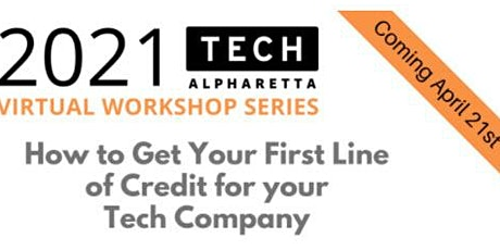 How to Get Your First Line of Credit for your Tech Company tickets