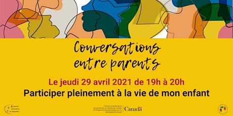 Conversation : Participer pleinement à la vie de mon enfant billets