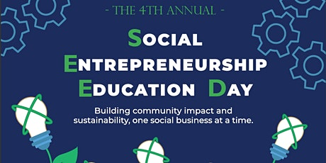 Fourth Annual Social Entrepreneurship Education Day (SEED),  VIRTUAL tickets