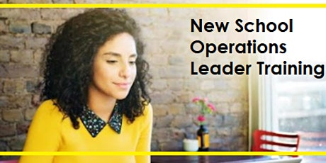 New School Operations Leader Webinar tickets