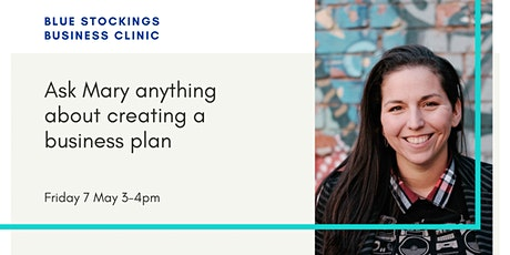 Blue Stockings Clinic: ask Mary anything about creating a business plan tickets