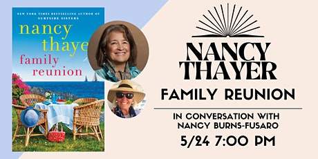 Author Talk and Q&A with Nancy Thayer for her new book, FAMILY REUNION tickets