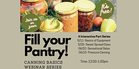 Fill Your Pantry- Basic Home Canning Webinar Series tickets