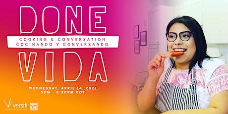Done Vida: Cocinando y Conversando | Donate Life: Cooking and Conversation entradas