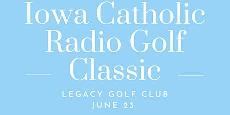 2021 Iowa Catholic Radio Golf Classic tickets