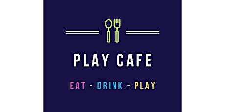 Play Café Friday 9th July tickets